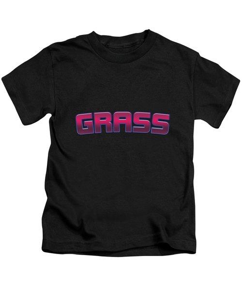 Grass #grass Kids T-Shirt