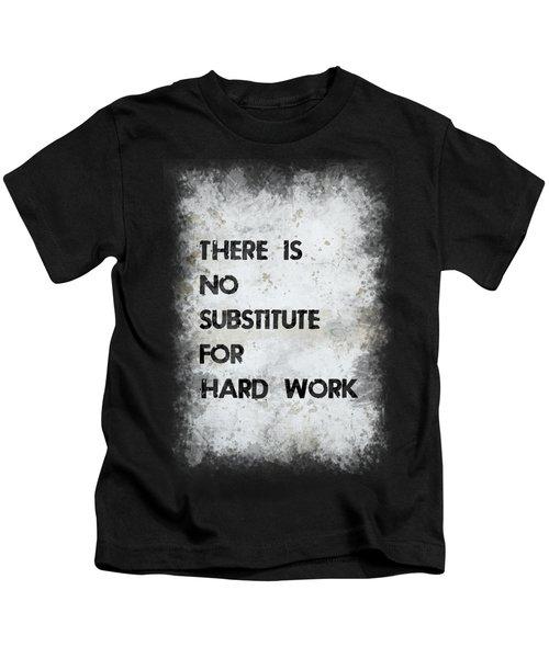 Hard Work Kids T-Shirt