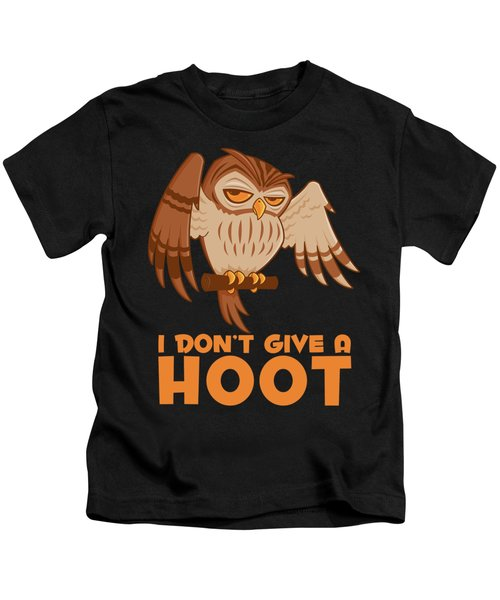 I Don't Give A Hoot Owl Kids T-Shirt