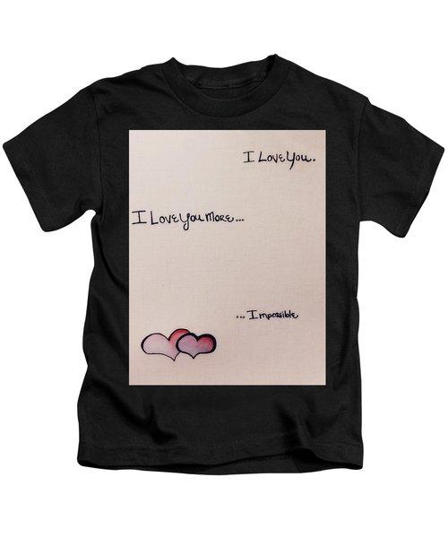 I Love You More Kids T-Shirt