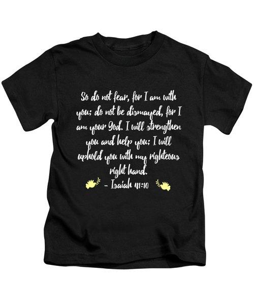 Isaiah 4110 Bible Kids T-Shirt