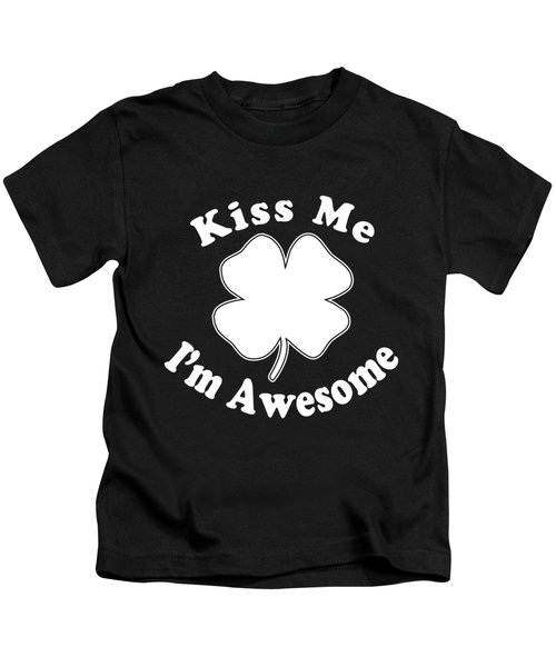 Kiss Me Im Awesome Kids T-Shirt