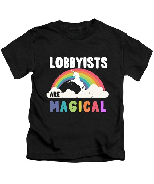 Lobbyists Are Magical Kids T-Shirt