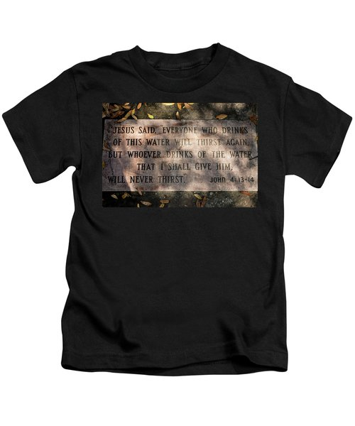 Never Thirst - John 4 Kids T-Shirt