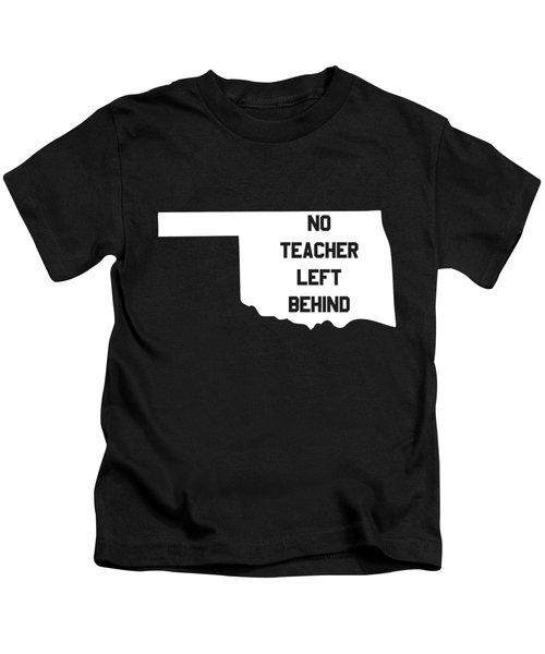 Oklahoma No Teacher Left Behind Protest Kids T-Shirt