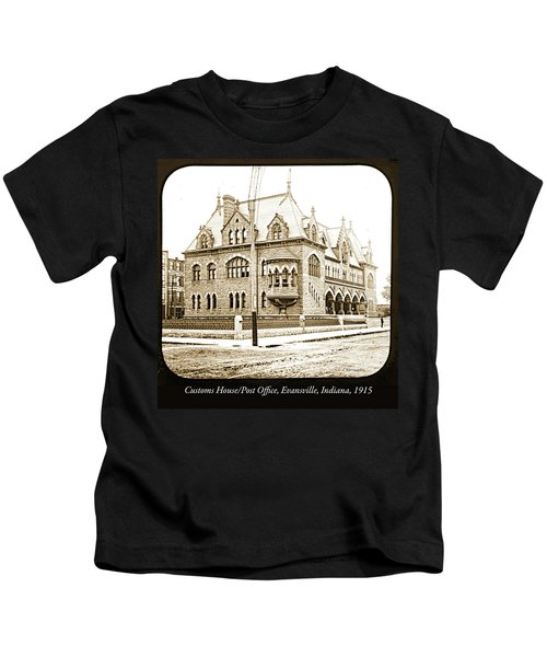 Old Customs House And Post Office, Evansville, Indiana, 1915 Kids T-Shirt