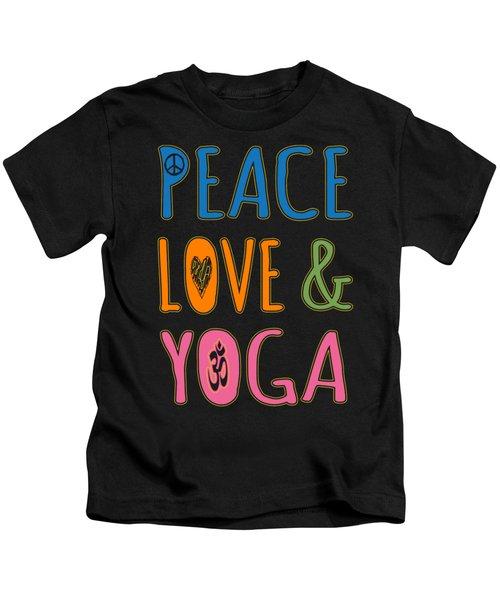 Peace Love Yoga Kids T-Shirt