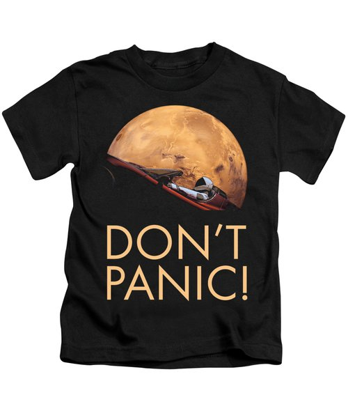 Starman Don't Panic In Orbit Around Mars Kids T-Shirt