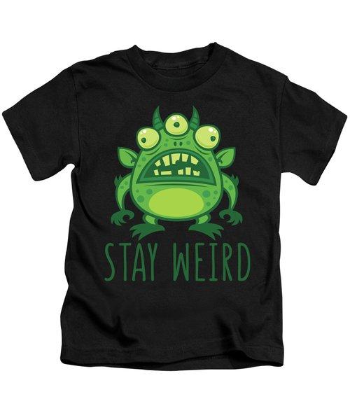 Stay Weird Alien Monster Kids T-Shirt