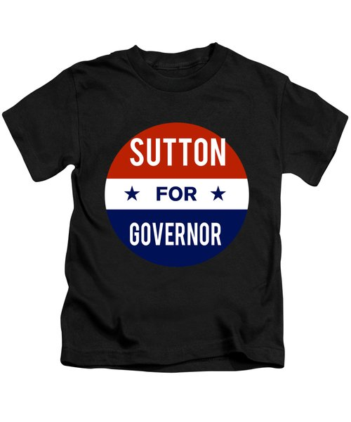 Sutton For Governor 2018 Kids T-Shirt