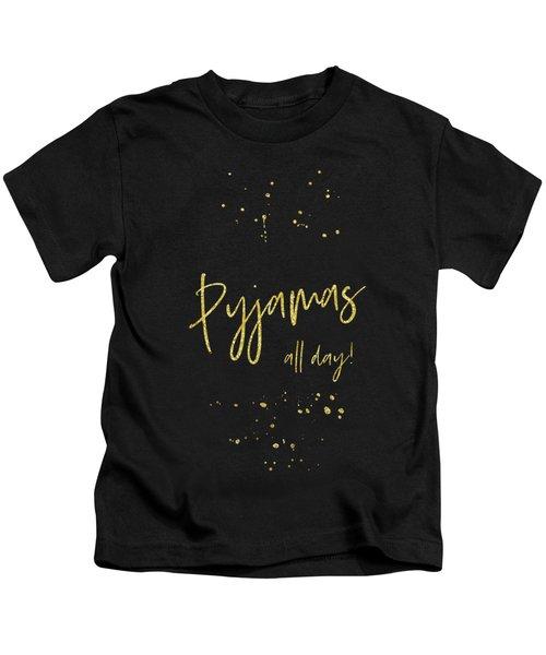Text Art Gold Pyjamas All Day Kids T-Shirt