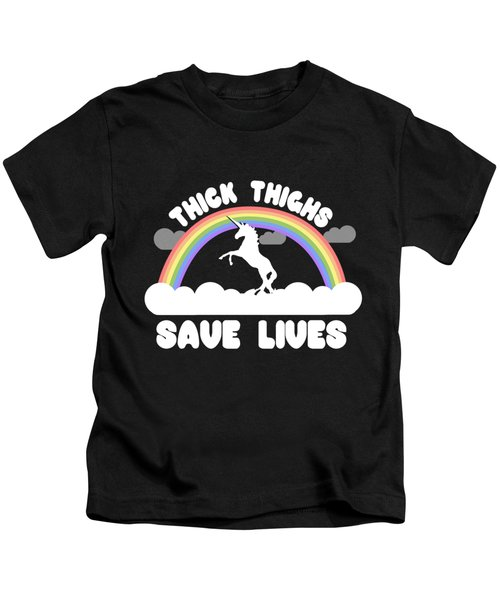 Thick Thighs Save Lives Kids T-Shirt