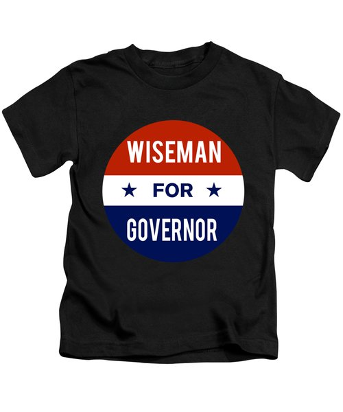 Wiseman For Governor 2018 Kids T-Shirt