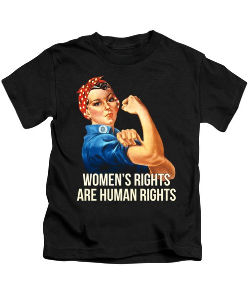 Womens Rights Are Human Rights Tshirt Kids T-Shirt