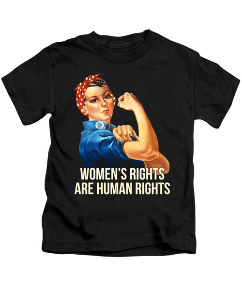 Womens Rights Are Human Rights Tshirt Kids T-Shirt