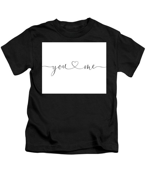 You And Me Black And White Kids T-Shirt
