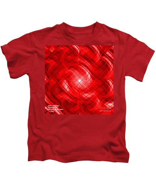 For Ever In My Heart In Red Kids T-Shirt
