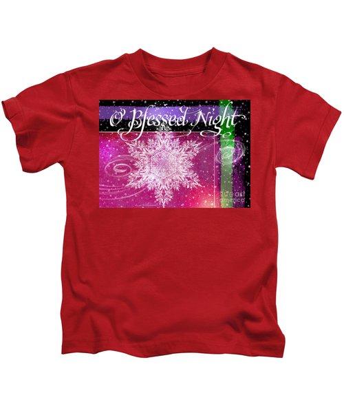 O Blessed Night Greeting Kids T-Shirt