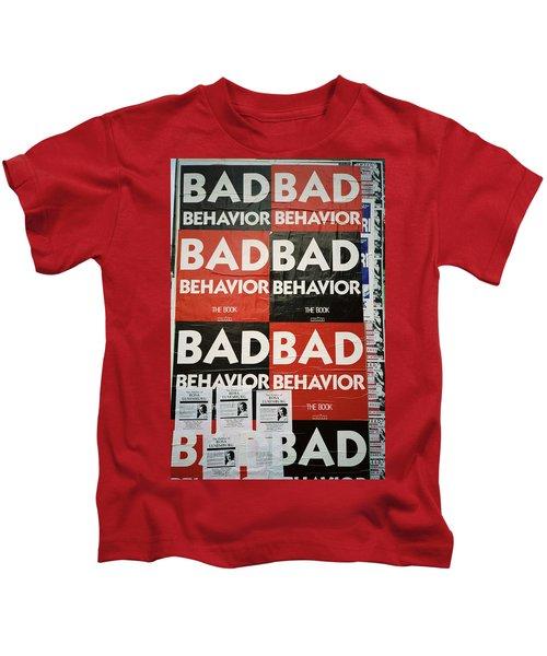 Bad Behavior Kids T-Shirt