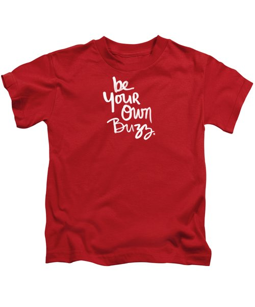 Be Your Own Buzz Kids T-Shirt by Linda Woods