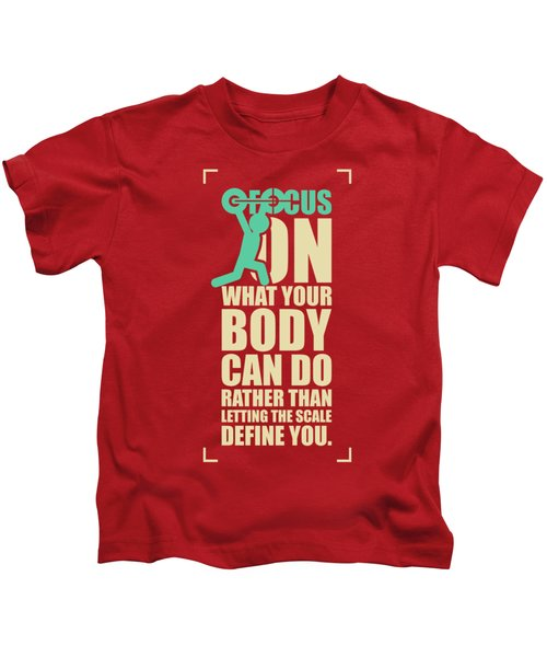 Focus On Your Body Gym Quotes Poster Kids T-Shirt