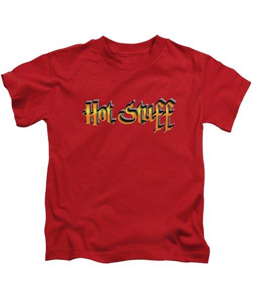 Hot Stuff Tee Kids T-Shirt