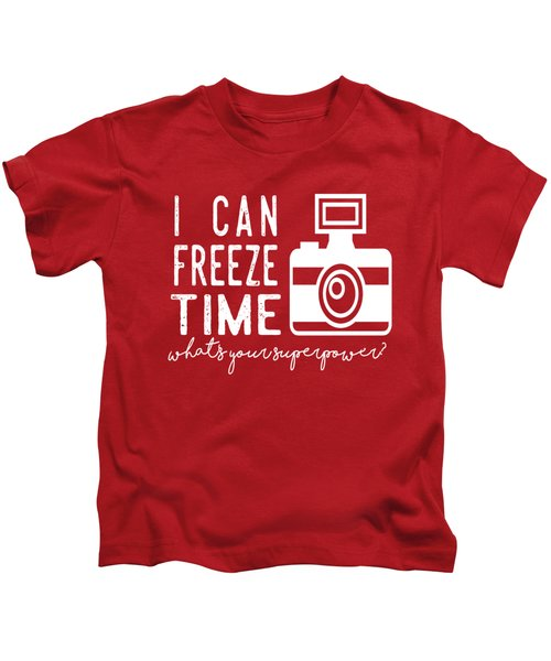 I Can Freeze Time Kids T-Shirt