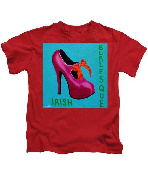 Irish Burlesque Shoe    Kids T-Shirt by John  Nolan
