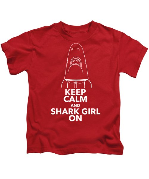 Keep Calm And Shark Girl On Kids T-Shirt by Chris Bordeleau