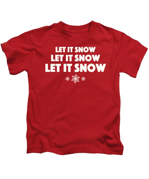 Let It Snow With Snowflakes Kids T-Shirt