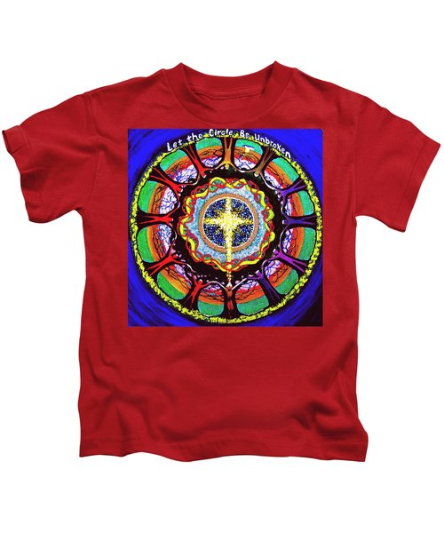 Let The Circle Be Unbroken Kids T-Shirt