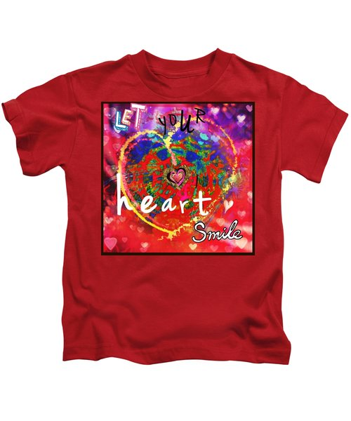 Let Your Heart Smile Kids T-Shirt