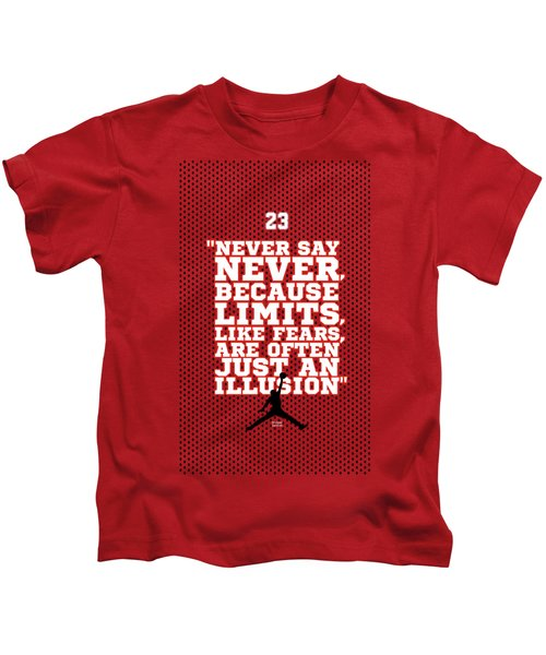 Never Say Never Gym Motivational Quotes Poster Kids T-Shirt