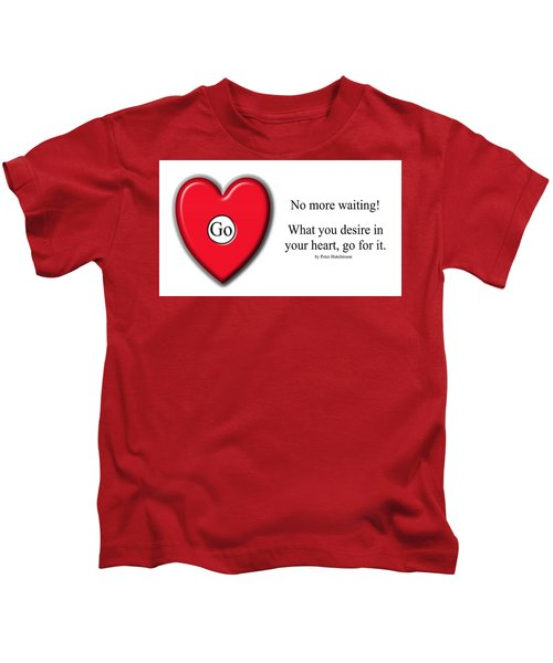 No More Waiting Kids T-Shirt
