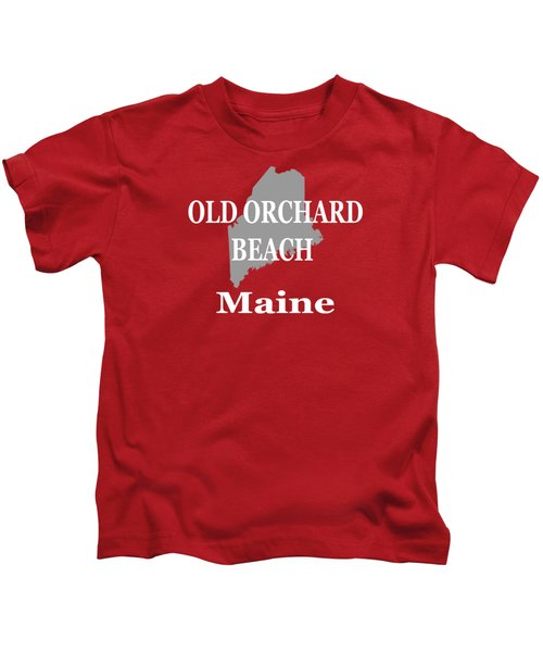 Old Orchard Beach Maine State City And Town Pride  Kids T-Shirt