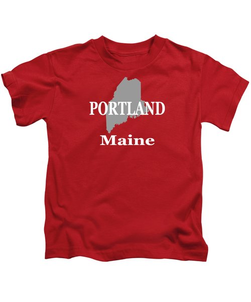 Portland Maine State City And Town Pride  Kids T-Shirt