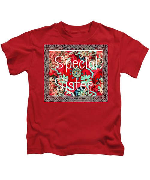 Special Sister Kids T-Shirt
