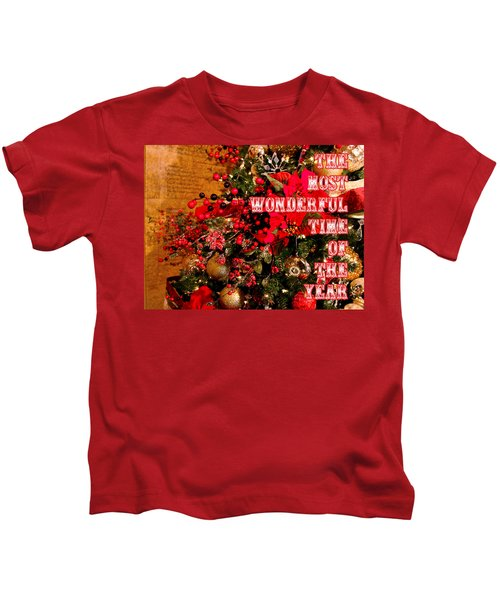 The Most Wonderful Time Of The Year Kids T-Shirt