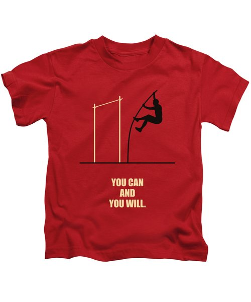 You Can And You Will Life Inspirational Quotes Poster Kids T-Shirt