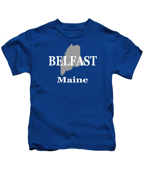 Belfast Maine State City And Town Pride  Kids T-Shirt