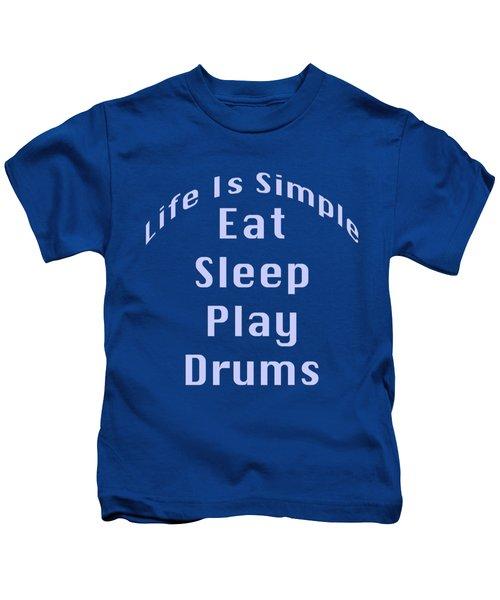 Drums Eat Sleep Play Drums 5513.02 Kids T-Shirt