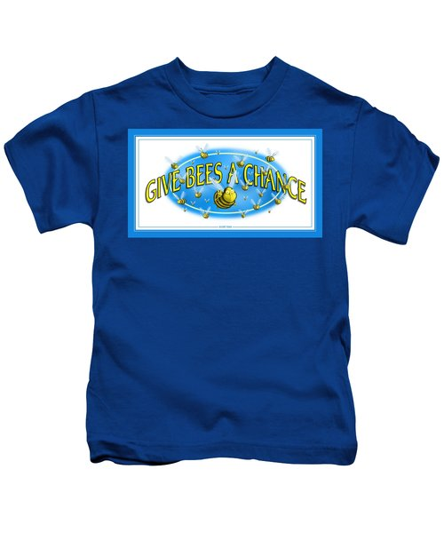 Give Bees A Chance Kids T-Shirt