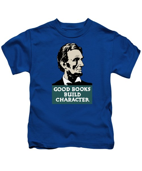 Good Books Build Character - President Lincoln Kids T-Shirt