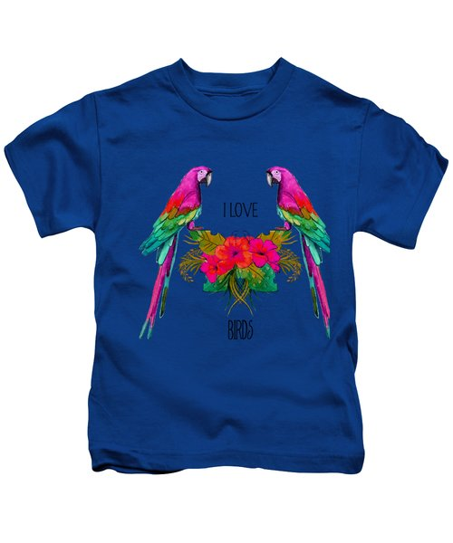 I Love Birds Kids T-Shirt by Ericamaxine Price