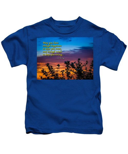 Kids T-Shirt featuring the photograph Irish Blessing-may You Have Enough Happiness... by James Truett