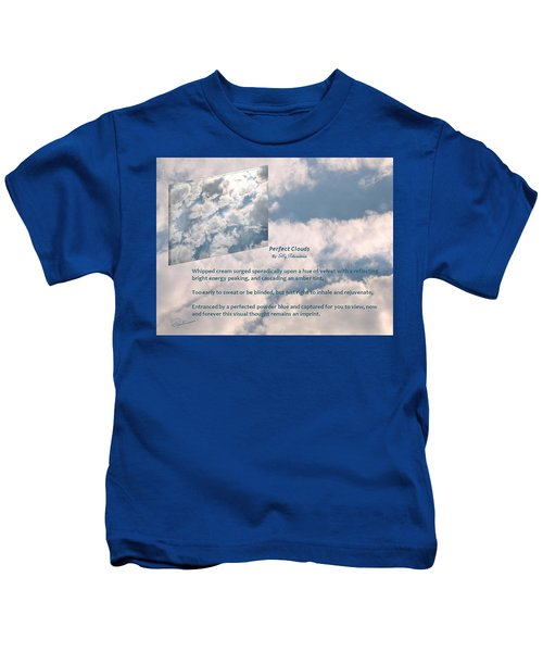 Perfect Clouds Kids T-Shirt