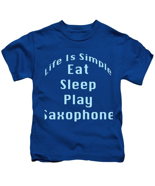 Saxophone Eat Sleep Play Saxophone 5515.02 Kids T-Shirt
