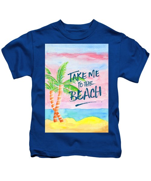 Take Me To The Beach Palm Trees Watercolor Painting Kids T-Shirt