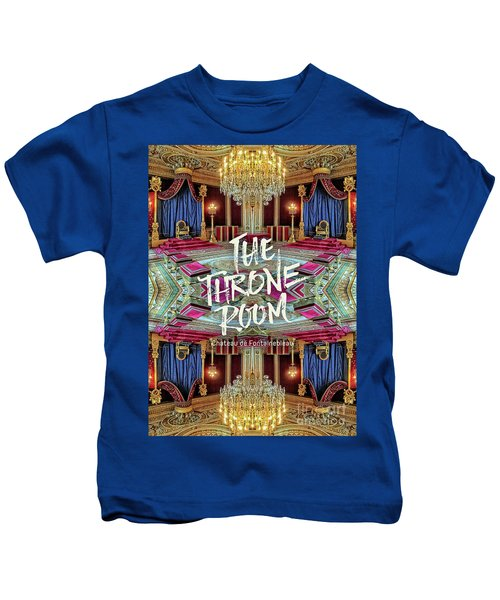 The Throne Room Fontainebleau Chateau Gorgeous Royal Interior Kids T-Shirt