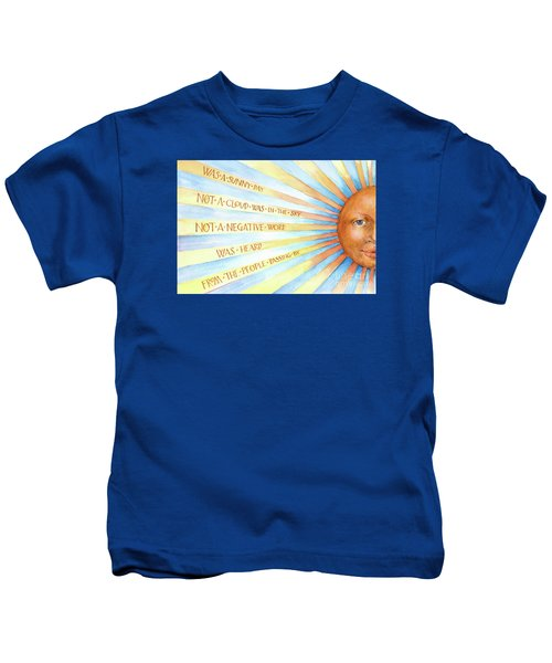 Was A Sunny Day Kids T-Shirt